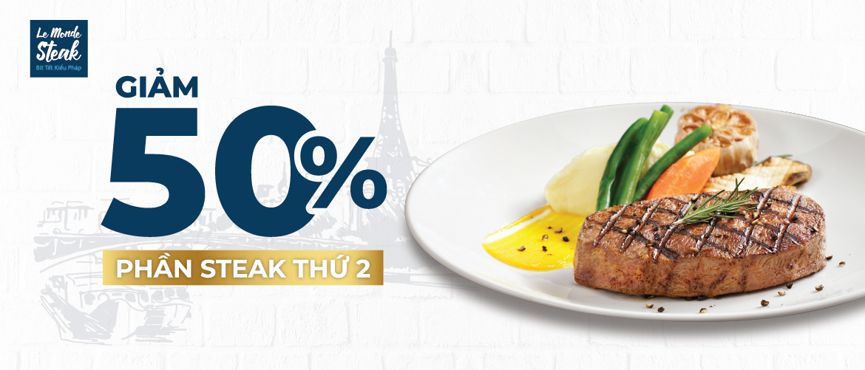 Khai Tiệc Tân Niên - Giảm 50% Phần Steak Thứ 2 Toàn Hệ Thống Le Monde Steak
